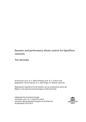 Dynamic and performance driven control for OpenFlow